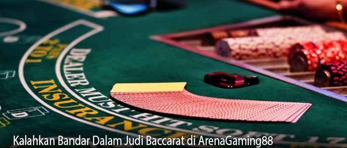 Kalahkan Bandar Dalam Judi Baccarat di ArenaGaming88