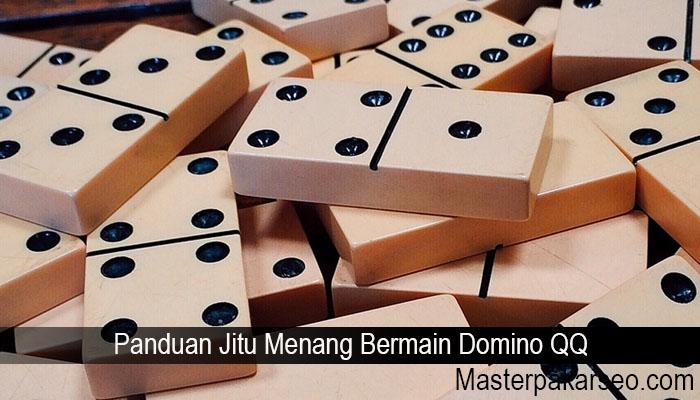 Panduan Jitu Menang Bermain Domino QQ