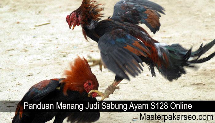Panduan Menang Judi Sabung Ayam S128 Online